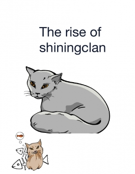 The rise of shiningclan book #1