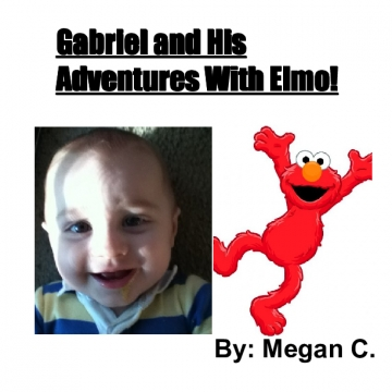 Gabriel and His Adventures With Elmo