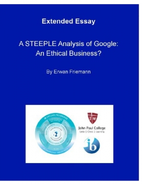 Can a STEEPLE analysis help explain whether Google can still be viewed as a viable and ethical business while it continues to breach privacy laws?