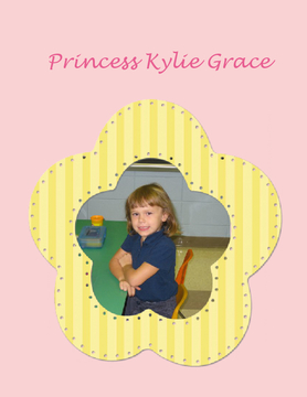 Princess Kylie Grace