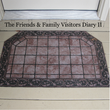 The Friends & Family Visitors Diary II