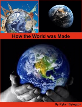 How the World was Made