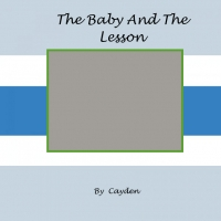 The Baby And The Lesson