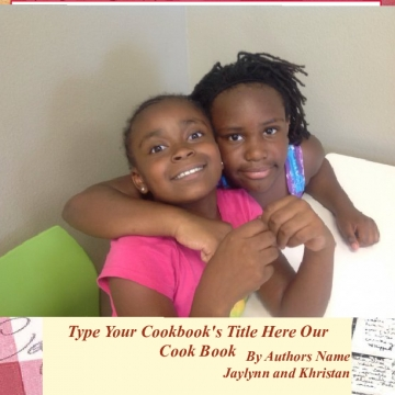 Jaylynn and khristan's cook book