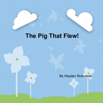 How The Pig Flew!