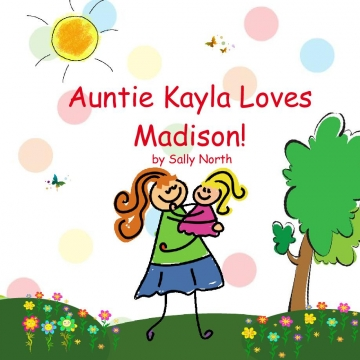 Auntie Kayla Loves Madison!