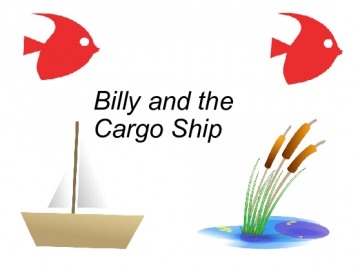 Billy and the Cargo Ship
