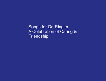 Songs for Dr. Ringler