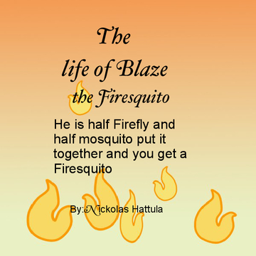 The life of a Firesquito