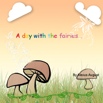 A day with the fairies...