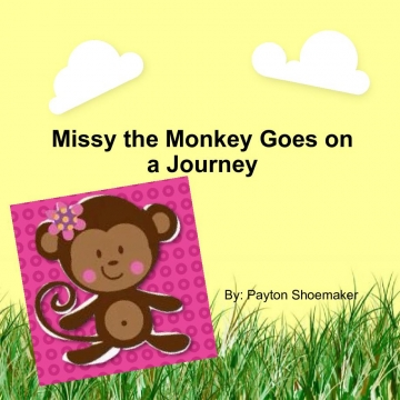 Missy the Monkey Goes on a Journey