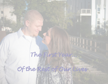 The First Year of the Rest of Our Lives