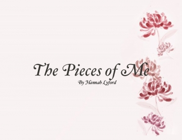 The Pieces of Me