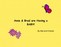 Amie & Brad are Having a BABY!