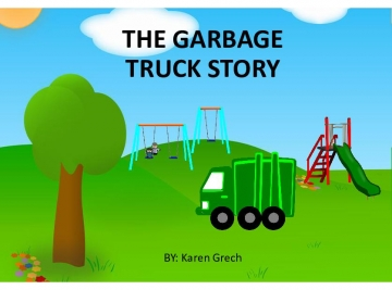 The Garbage Truck Story