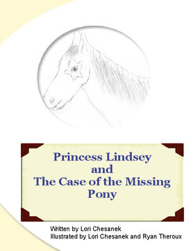 Princess Lindsey and the Case of the Missing Pony
