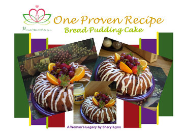 "One Proven Recipe ""Bread Pudding Cake"""