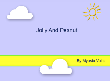 Jolly And Peanut