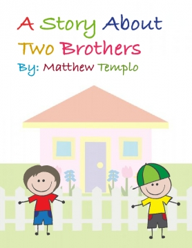 A Story About Two Brothers