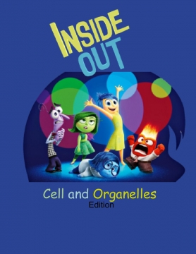 Inside Out: Cells and Organelles Edition