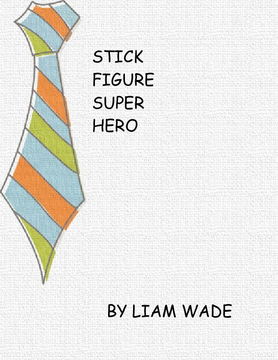 Stick Figure Super Hero