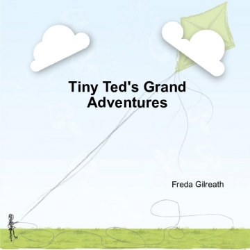 Tiny Ted's Grand Adventures