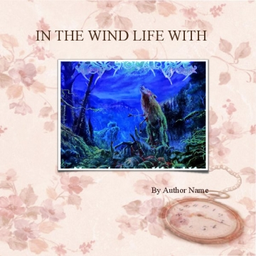 IN THE WIND :LIFE WITH MENTAL HEALTH