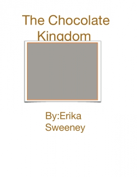 The Chocolate Kingdom
