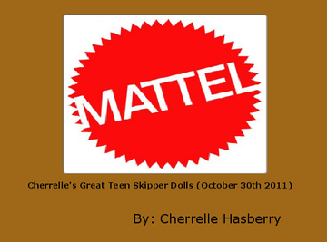Cherrelle's Great Teen Skipper Dolls (October 30th 2011)
