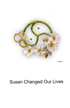Susan changed our lives