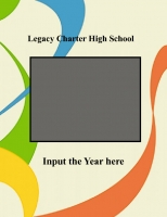Legacy Charter High School 2009-2010 Memory Book