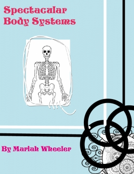Spectacular Body Systems