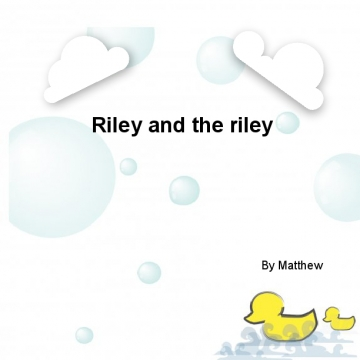 Riley and the riley