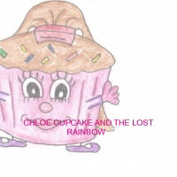 CHLOE CUPCAKE AND THE LOST RAINBOW