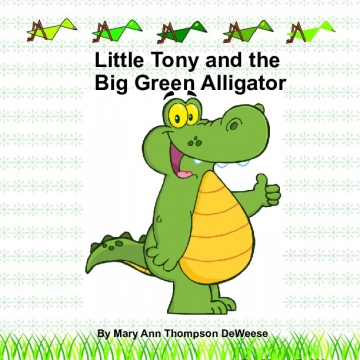 Little Tony and the Big Green Alligator