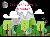 Journey to Mystic Mountain