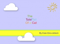 The Tail Tale of a Cat