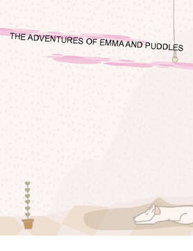 The Adventures of Emma and Puddles
