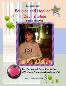 POLICING AND HEALING IN DEVIL'S SLIDE