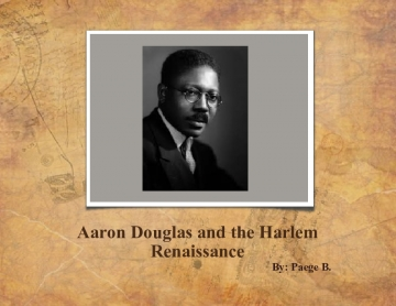 Aaron Douglas and the Harlem Renaissance