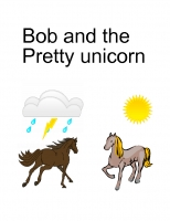 Bob and the Pretty Unicorn