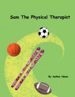 Sam the Physical Therapist