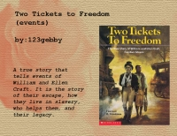 Two tickets to freedom (events)