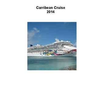 Carribean Cruise 2014