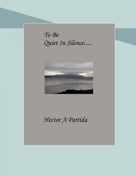 To Be Quiet In Silence
