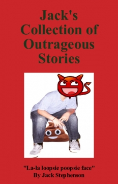 Jack's Collection of Outrageous Stories