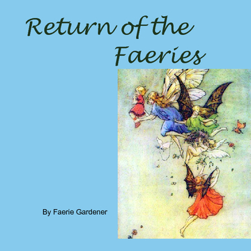 Return of the  Faeries