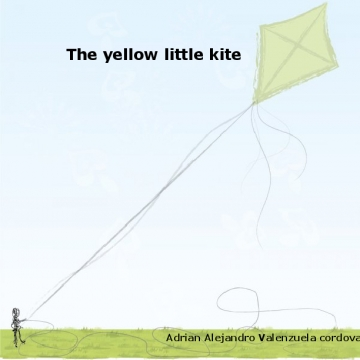 The yellow little kite.