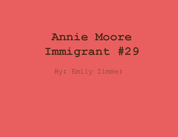 Annie Moore Immigrant #29
