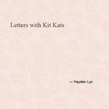 Letters with Kit Kats